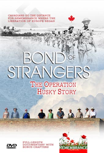 Bond of Strangers – The Operations Husky Story